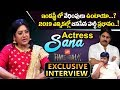 Actress Sana Interview