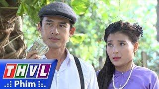 THVL | Phận làm dâu - Tập 27[4]: Phụng mang tiền đi giao cho Thái bị Tú xuất hiện cướp lại