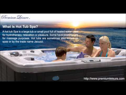 What Is Hot Tub Spa