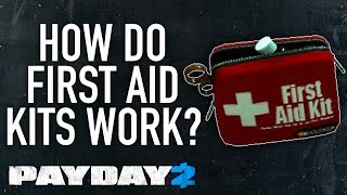 How do first aid kits work? [PAYDAY 2]