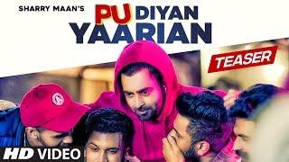 Pu Diyan Yaarian – Teaser – Sharry Maan