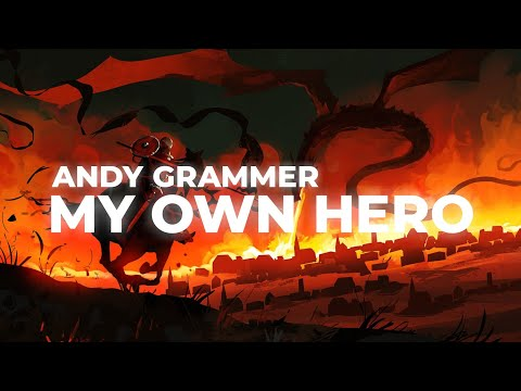 Andy Grammer - My Own Hero (Lyric Video)