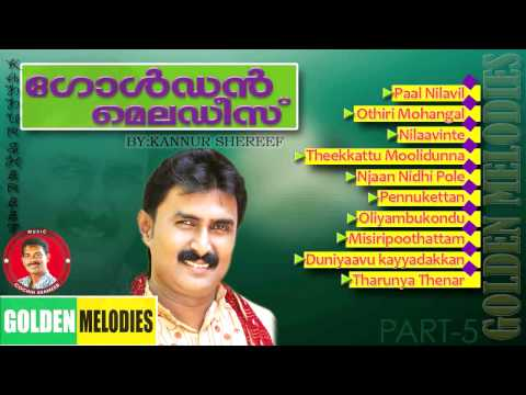 Golden Melodies of Kannur Shereef Mp3