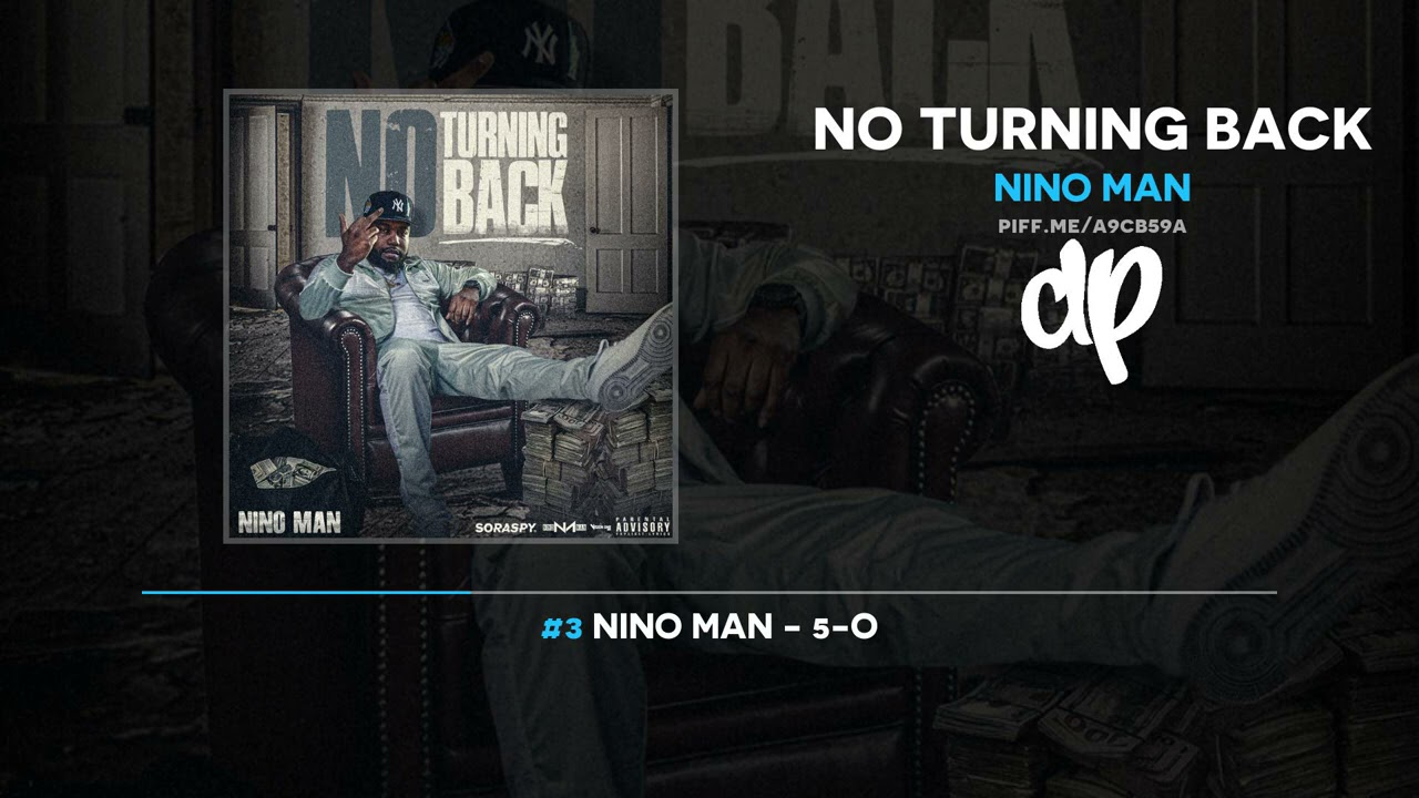 Nino Man - No Turning Back (FULL MIXTAPE)