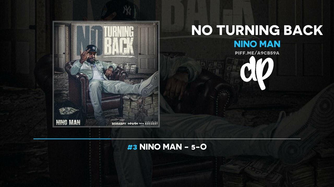 Nino Man - No Turning Back (FULL MIXTAPE)