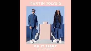 Martin Solveig - Do It Right feat. Tkay Maidza (Shayco's Summervibe Remix)