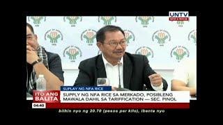 Murang NFA rice, posibleng mawala sa merkado dahil sa tarrification – Sec. Piñol