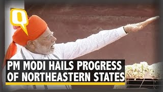 Narendra Modi's Independence Day Speech: PM Hails the Progress of Northeastern States | The Quint