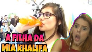 A FILHA DA MIA KHALIFA