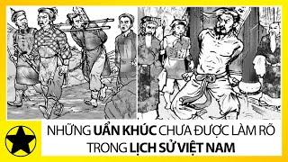 Những Bí Ẩn 'Chưa Lời Giải Đáp' Trong Lịch Sử Phong Kiến Việt Nam