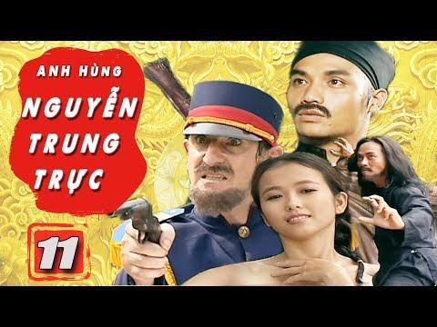 Anh Hùng Nguyễn Trung Trực - Tập 11 | Phim Bộ Việt Nam Mới Hay Nhất | Phim Truyền Hình