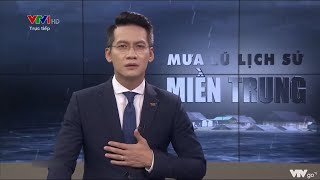 BTV VTV rưng rưng khi nói về những mất mát của đồng bào miền Trung vì mưa lũ | VTV24