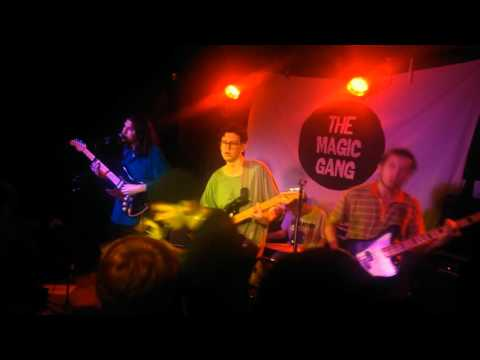 The Magic Gang - All That I Want Is You - Live