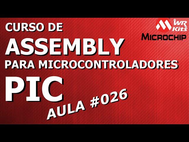 INVERSÃO DE SAÍDAS OU BITS | Assembly para PIC #026
