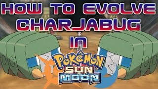 How and Where to Evolve Charjabug to Vikavolt in Pokemon Sun and Moon (Electric Rock Location)