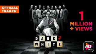 Dark 7 White ALTBalaj Web Series