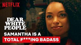Samantha is a Total F***ing Badass | Dear White People | Netflix