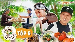 """#6 Cris Phan """"đổ đứ đừ"""" món """"lộc trời"""" mùa mưa bão của Trường Giang   Muốn Ăn Phải Lăn Vào Bếp Mùa 2"""