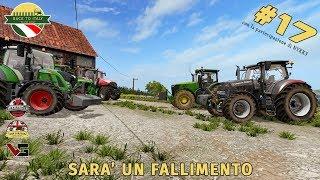 BACK TO ITALY - #17 SARA' UN FALLIMENTO PER DON CIOTTI - W/ NYKK3 | FARMING SIMULATOR 17