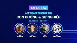 Talk show Giang hồ mạng với Phương gà con, Mạnh Luật và hieupc: làm hacker là làm gì?