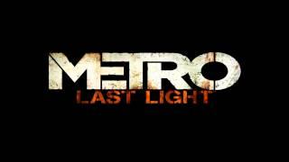 Metro Last Light Soundtrack - 2033