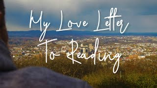 My Love Letter to Reading, PA