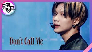 Don't Call Me - SHINee(샤이니) [뮤직뱅크/Music Bank] | KBS 210226 방송
