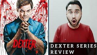 Dexter Review | Dexter Series Review | Faheem Taj