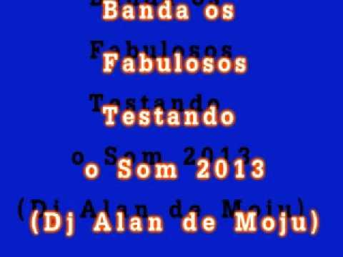 Baixar Melody Testando o Som - Banda Os Fabulosos_2013_(Dj_Alan_das_Produções_Moju).