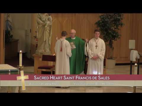 8/21/16 - Sacred Heart Saint Francis de Sales