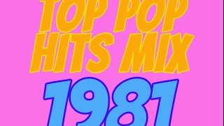 Top Pop Hits of 1981