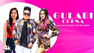 Gulabi Odhna – Raju Punjabi – Ruchika Jangid