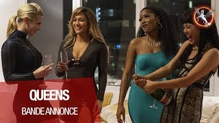 Queens :  bande-annonce 2 VOST