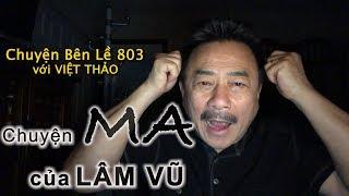 MC VIỆT THẢO- CBL(803)-CHUYỆN MA  của LÂM VŨ- February 15, 2019