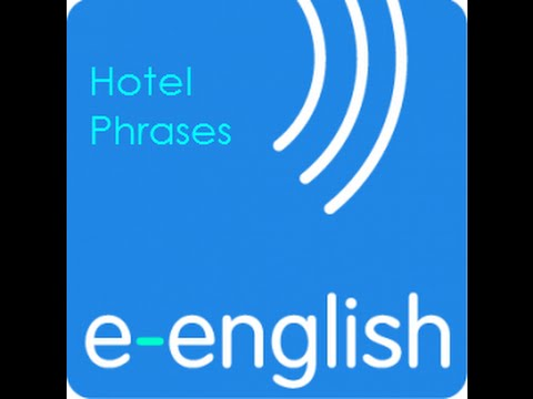 Learn English with e-English. Staying in a hotel.avi