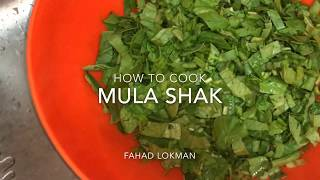 How to cook Mula Shak.