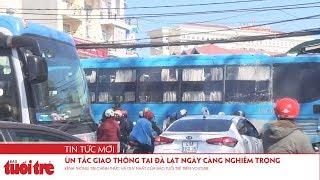 Ùn tắc giao thông tại Đà Lạt ngày càng nghiêm trọng