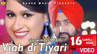 Gurwinder Malhi – Viah Di Tyari