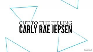 Carly Rae Jepsen: Cut to the Feeling (I had a dream) Extended Mix