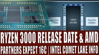 Exclusive - AMD Matisse & Navi Target Release Date & Intel Comet Lake Info