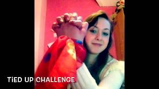 Tied Up Challenge