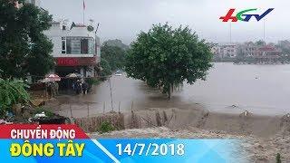 Mưa lớn ở nhiều tỉnh nguy cơ ngập lụt, lũ quét | CHUYỂN ĐỘNG ĐÔNG TÂY - 14/7/2018