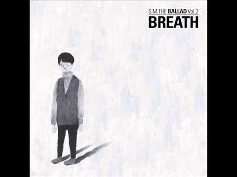 [ALBUM+DOWNLOAD] SM The Ballad - Breath