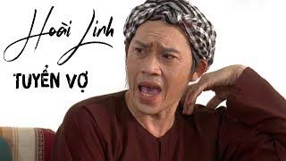 Hài 2018 Hoài Linh - Tuyển Vợ Tương Lai   Hài Việt Hay Nhất 2018