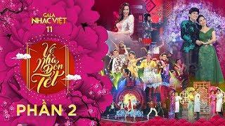 [FULL] Gala Nhạc Việt 11 - Về Nhà Đón Tết - Phần 2 - MC Trấn Thành, Hồ Ngọc Hà (Official)