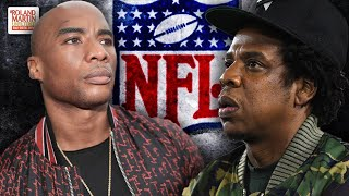 Charlamagne Claims NFL Edited His Questions; Jay-Z Reportedly To Get Majority Ownership In NFL Team