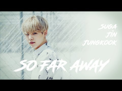 [VOSTFR] BTS SUGA - So Far Away (feat Jungkook & Jin)