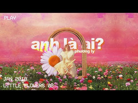 Anh Là Ai - Phương Ly   Official Music Video