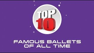 Top 10 Most Famous Ballets of All Time
