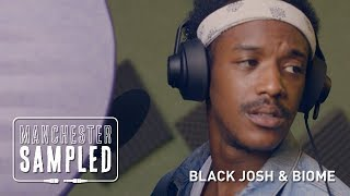 Black Josh and Biome   Manchester Sampled